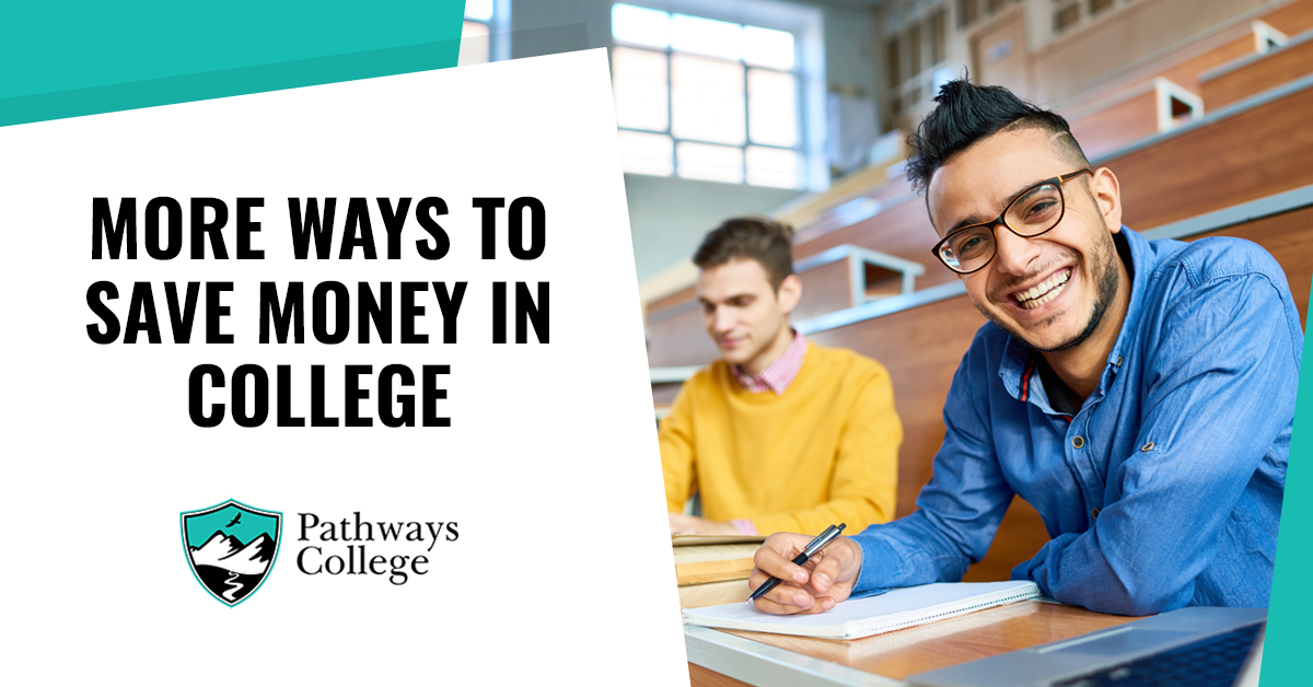 More Ways to Save Money in College